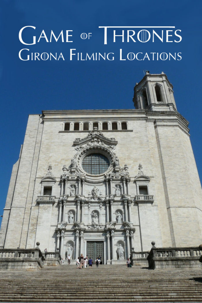 Girona: Game of Thrones locations